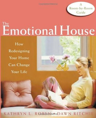 The Emotional House How Redesigning Your Home Can Change Your Life