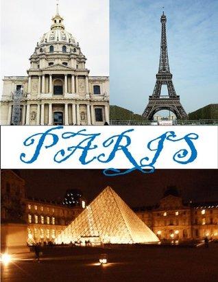 Paris: a picture travel guide