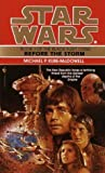 Before the Storm (Star Wars : Black Fleet Crisis, #1)