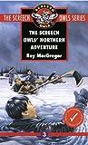 The Screech Owls' Northern Adventure (Screech Owls, #3)