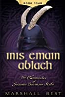 Inis Emain Ablach (The Chronicles of Guiamo Durmius Stolo)