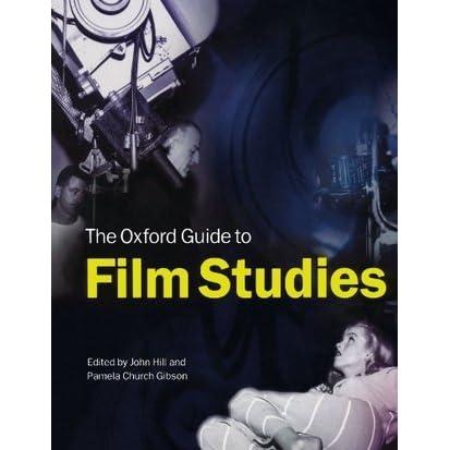 the oxford guide to film studies by john hill rh goodreads com Film Studies Logo oxford guide to film studies pdf