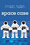 Space Case (Moon Base Alpha, #1)