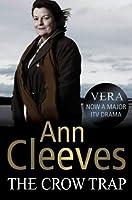 The Crow Trap (Vera Stanhope, #1)