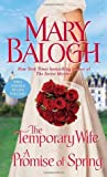 The Temporary Wife / A Promise of Spring (Web #4)