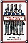 The Wit and Wisdom of the Founding Fathers: Ben Franklin, George Washington, John Adams, Thomas Jefferson