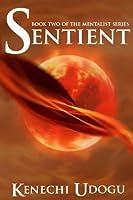 Sentient (The Mentalist Series)