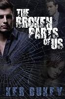 The Broken Parts of Us (The Broken, #2)
