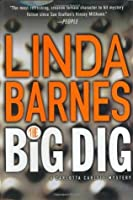 The Big Dig (A Carlotta Carlyle Mystery #9)