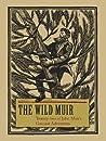 The Wild Muir: Tw...
