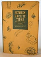Between Pacific Tides
