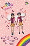 Lila and Myla the Twins Fairies (Special Edition Fairies)
