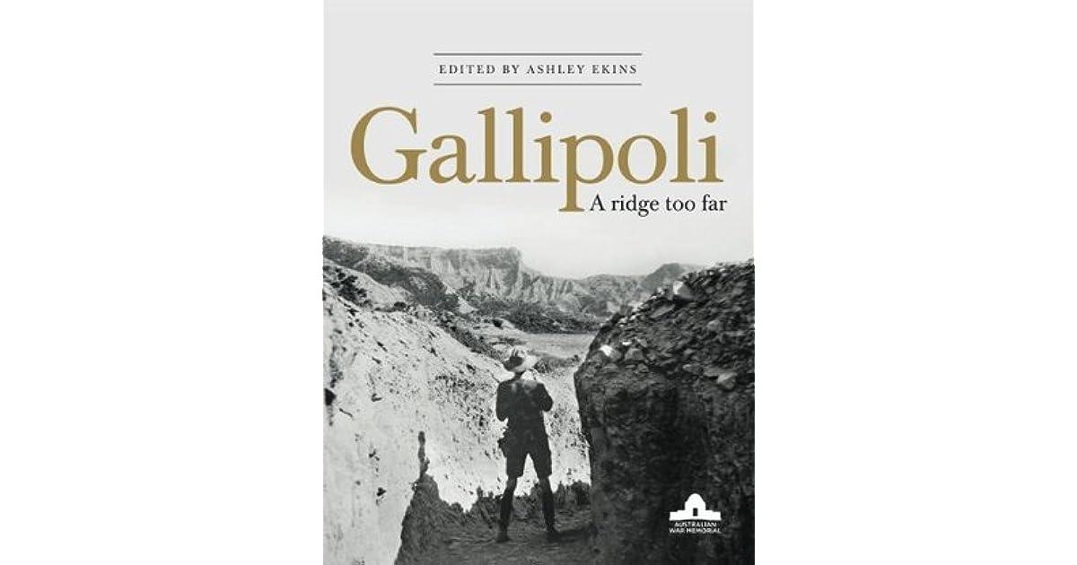 Gallipoli: A Ridge too Far