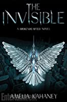 The Invisible (The Brokenhearted #2)