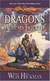 Dragons of Autumn Twilight  (Dragonlance: Chronicles, #1)