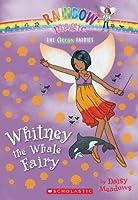 Whitney the Whale Fairy (Ocean Fairies #6)