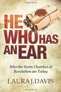He Who Has an Ear: Who the Seven Churches of Revelation are Today