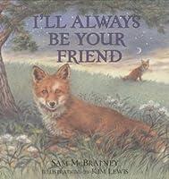 Ill Always Be Your Friend By Sam Mcbratney