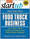 Start Your Own Food Truck Business (StartUp Series)