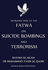 Introduction To Fatwa On Suicide Bombings And Terrorism