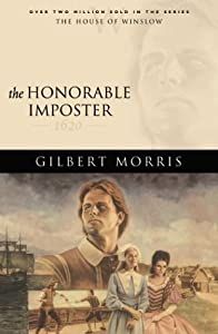 The Honorable Imposter: 1620 (The House of Winslow, #1)