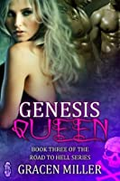 Genesis Queen (The Road to Hell Series)