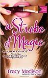 A Stroke of Magic (Magic, #2)