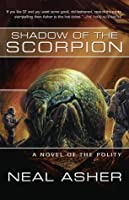 Shadow of the Scorpion: A Novel of the Polity (Polity, #3)