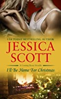 I'll Be Home For Christmas (A Coming Home Novella)