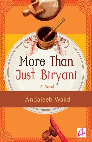 More Than Just Biryani By Andaleeb Wajid