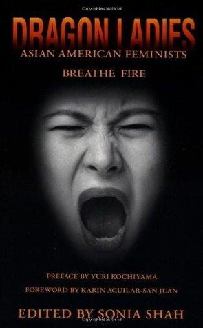 Dragon Ladies: Asian American Feminists Breathe Fire