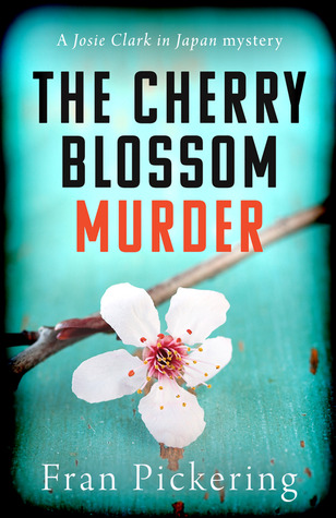 The Cherry Blossom Murder by Fran Pickering
