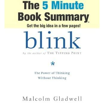 blink book review Blink presentation 2 haste makes waste 3 stop and think 4 don't judge a book by its cover 5 look before you leap.
