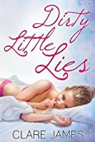 Dirty Little Lies (Quick and Dirty, #1)