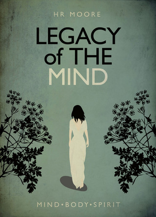 Legacy of the Mind (The Legacy Trilogy, #1)