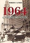 1964 - O verão do golpe