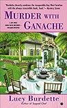 Murder with Ganache (Key West Food Critic Mystery, #4)