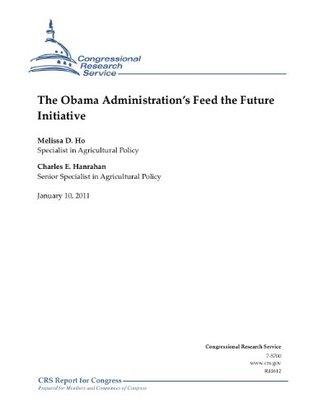 The Obama Administration's Feed the Future Initiative