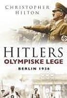 Hitlers olympiske lege - Berlin 1936