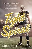 Tight Spiral (Smith & Carrington #1)