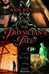 The Physician's Tale (The Plague Tales, #3)
