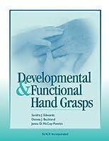 Developmental and Functional Hand Grasps