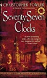 Seventy-Seven Clocks (Bryant & May #3)