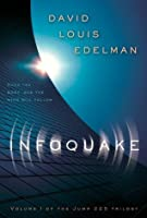 Infoquake: v. 1 (Jump 225 Trilogy)