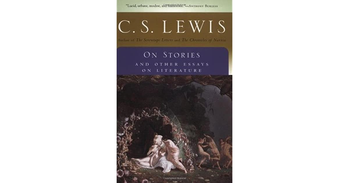 cs lewis on stories and other essays on literature