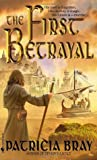 The First Betrayal (The Chronicles of Josan, #1)
