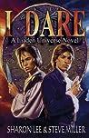 I Dare (Liaden Universe, #13)
