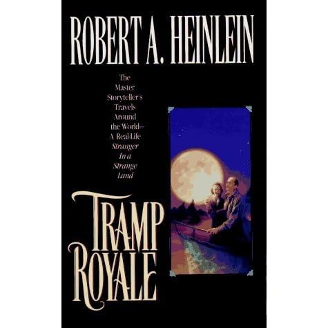 Tramp Royale By Robert A Heinlein - Heinlein us map