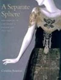 A Separate Sphere: Dressmakers in Cincinnati's Golden Age, 1877-1922