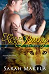 Cold Moon Rising (Cry Wolf, #2)